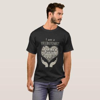 Eu sou um Phlebotomist - camiseta