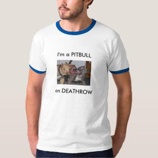 Eu sou um PITBULL, no DEATHROW Tshirts
