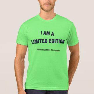 Eu sou uma edição limitada camisetas