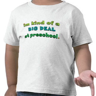 Eu sou uma grande coisa no pré-escolar t-shirts