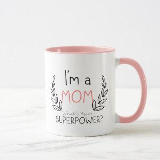 Eu sou uma mamã, o que é sua caneca do poder super