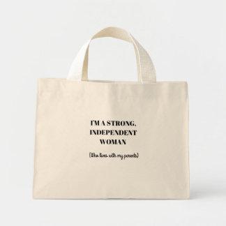 Eu sou uma mulher independente forte - o bolsa