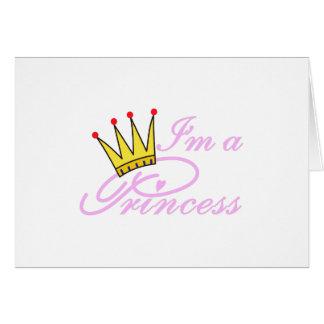 Eu sou uma princesa cartão comemorativo