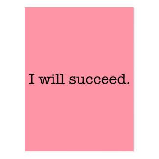 Eu sucederei citações inspiradas do sucesso cartão postal