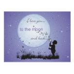 Eu te amo à lua e aos cartão dos Para trás-Cartões Cartão Postal