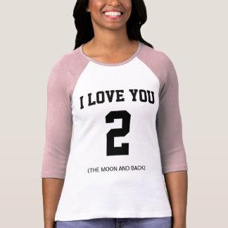 Eu te amo ao Raglan da luva da lua e da parte Camisetas