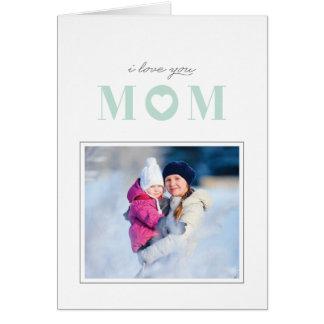 Eu te amo cartão do dia das mães - hortelã cartão comemorativo