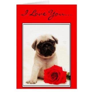Eu te amo cartão do filhote de cachorro do Pug