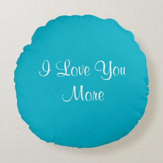 Eu te amo mais almofada redonda