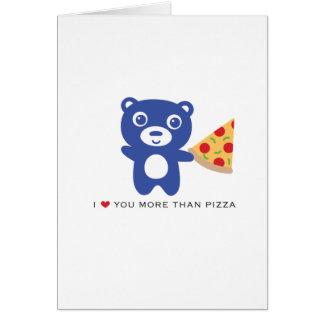 """Eu te amo mais do que cartão amor da pizza 5x7 do"""""""