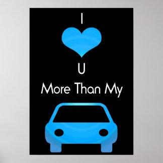Eu te amo mais do que meu carro no azul preto pôster