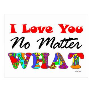 """""""Eu te amo não importa o que"""" cartão"""