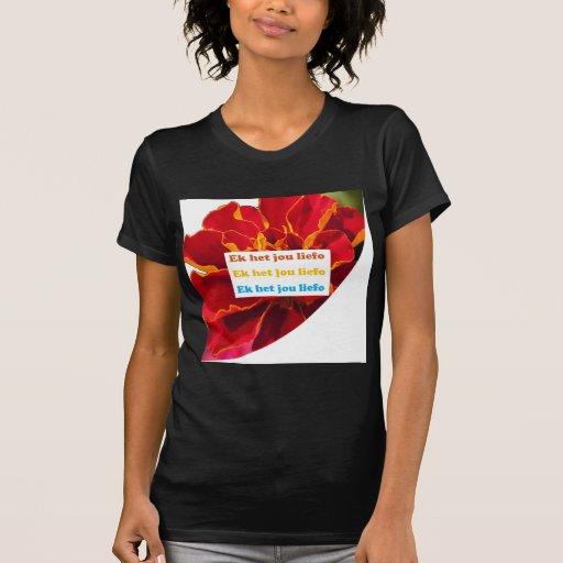 EU TE AMO - no holandês sul-africano:  Cultura da  T-shirts