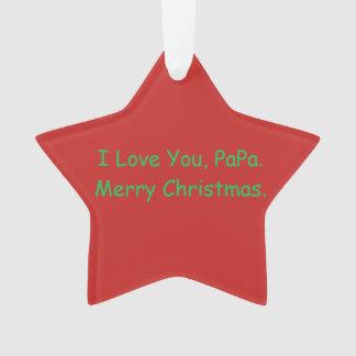 """""""Eu te amo, papá. O ornamento do Feliz Natal"""