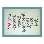 Eu te amo porque você é cartão impressionante cartao postal