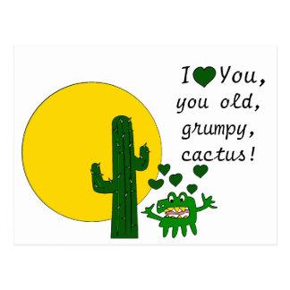 Eu te amo, você cacto mal-humorado velho! cartão postal