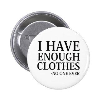 Eu tenho bastante roupa bóton redondo 5.08cm