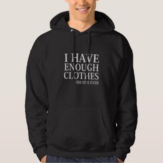 Eu tenho bastante roupa moletom