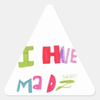 Eu tenho habilidades loucas adesivo triangular