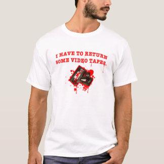 Eu tenho que retornar os VIDEO TAPES dos somes Camiseta