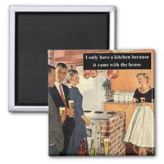 Eu tenho somente uma cozinha porque… ímã quadrado