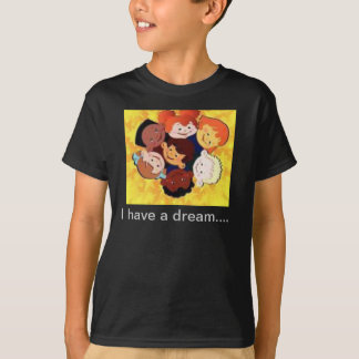 Eu tenho um sonho camiseta