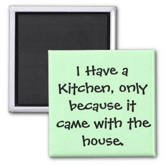 Eu tenho uma cozinha… ímã quadrado