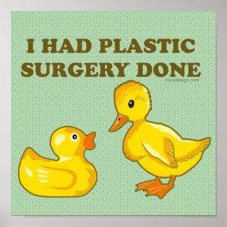 Eu tive patos da cirurgia plástica poster