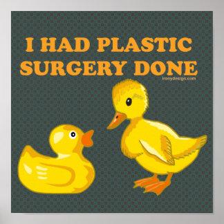 Eu tive patos da cirurgia plástica pôster