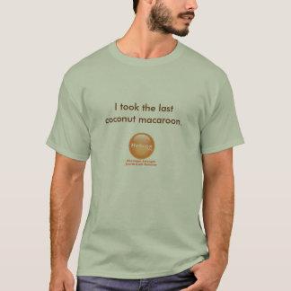 Eu tomei o último macaroon de coco camiseta
