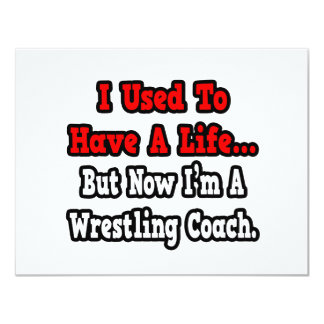 Eu usei-me para ter um treinador da luta da vida… convite 10.79 x 13.97cm