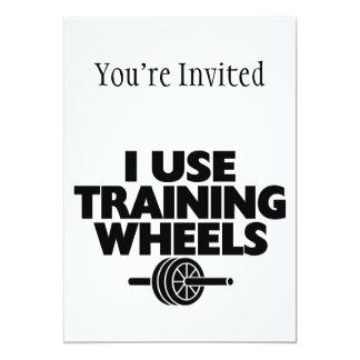 Eu uso as rodas de treinamento convite 12.7 x 17.78cm