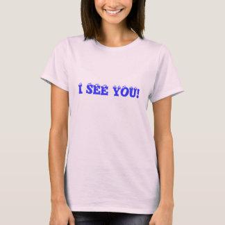EU VER O! t-shirt das senhoras Camiseta
