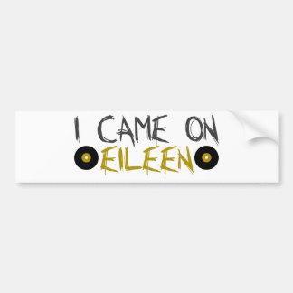 Eu vim em Eileen Adesivo