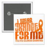 Eu visto a laranja para mim MS da esclerose múltip Pins