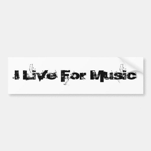 Eu vivo para a música adesivo
