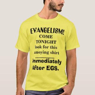 EVANGELISMO! , ImmediatelyAfter EGS., VEM TONIGH… T-shirt