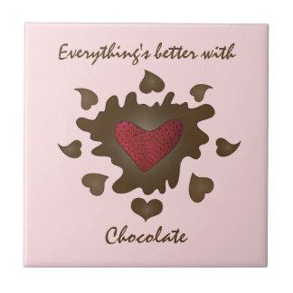 Everythings melhor com chocolate