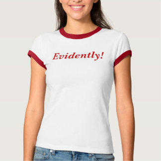 Evidente! T-shirts