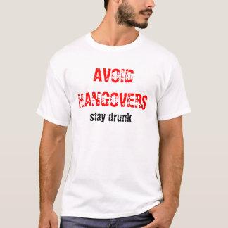 EVITE o bebado da estada das MANUTENÇÃO… Camiseta