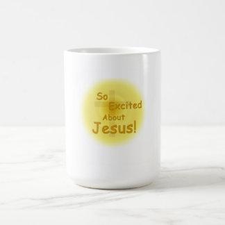 """""""Excitado assim sobre caneca de café de Jesus"""""""