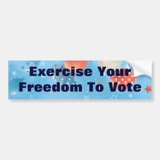 Exercite-o liberdade para votar o pára-choque Stic Adesivo