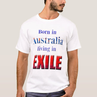 Exilado de Austrália Camiseta