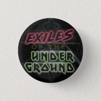 Exilados do botão subterrâneo (preto) bóton redondo 2.54cm
