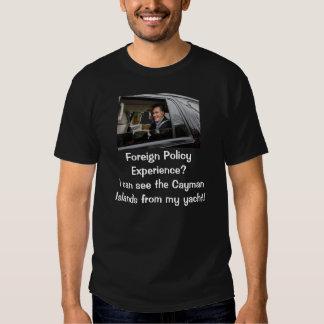 Experiência da política externa? t-shirts