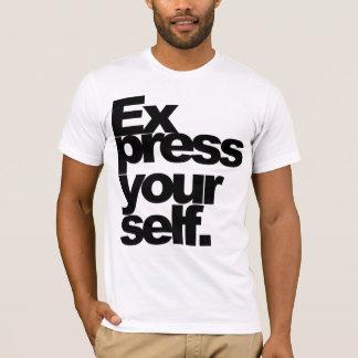 """Expresse-se."" T Camiseta"