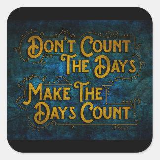 Faça a contagem dos dias adesivo quadrado