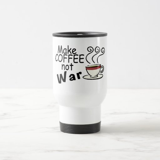 Faça a guerra do café não caneca