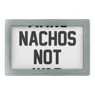 Faça a guerra dos Nachos não