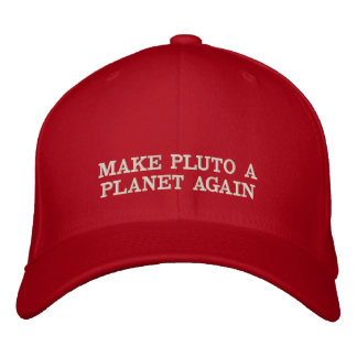 Faça a Pluto um planeta outra vez Boné Bordado